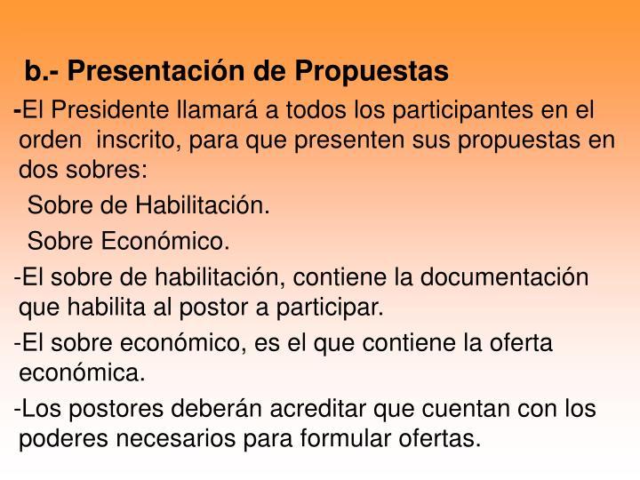 b.- Presentación de Propuestas
