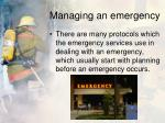 managing an emergency