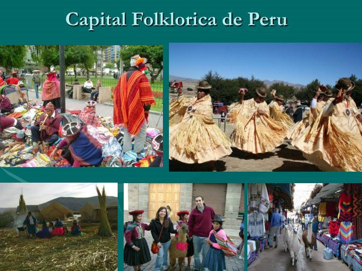 Capital Folklorica de Peru