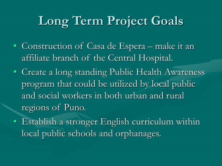 Long Term Project Goals