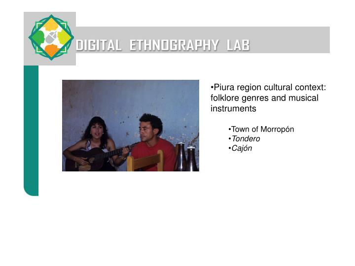 Piura region cultural context:  folklore genres and musical instruments