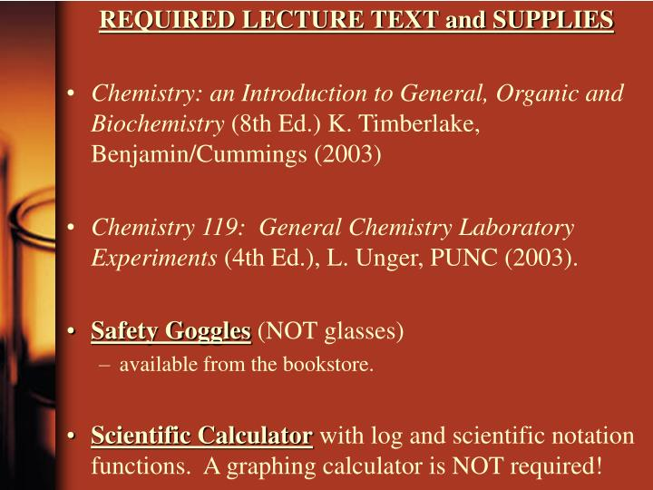 REQUIRED LECTURE TEXT and SUPPLIES