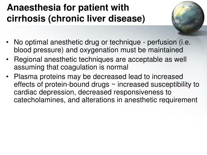 Anaesthesia for patient with cirrhosis (chronic liver disease)