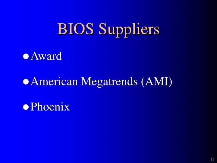 BIOS Suppliers