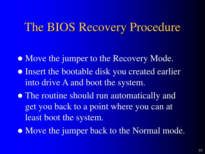The BIOS Recovery Procedure