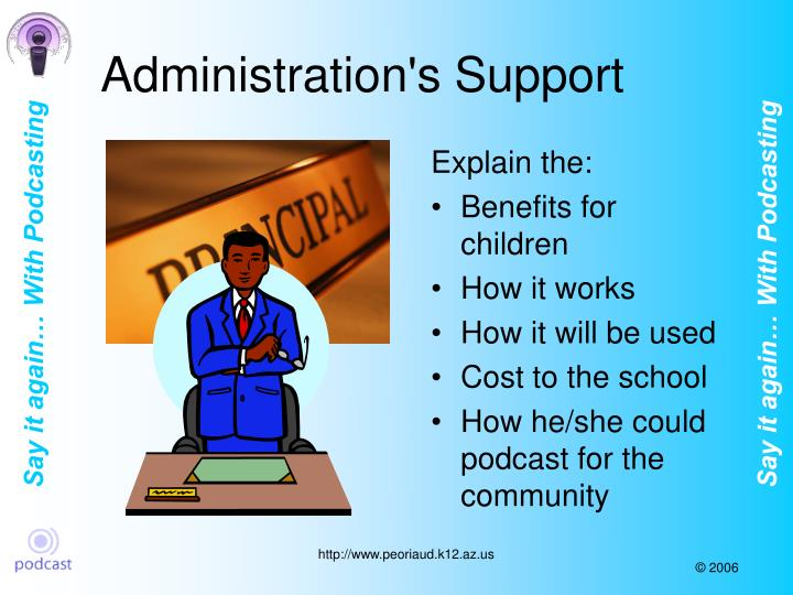 Administration's Support