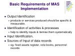 basic requirements of mas implementation
