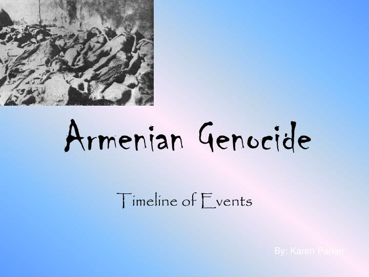 an analysis of the events surrounding the armenian genocide Text votes history bill analysis today's law to cease efforts to distort facts and deny the history of events surrounding the armenian genocide.