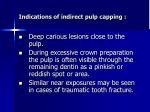 indications of indirect pulp capping