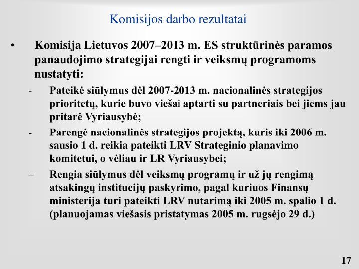 Komisijos darbo rezultatai