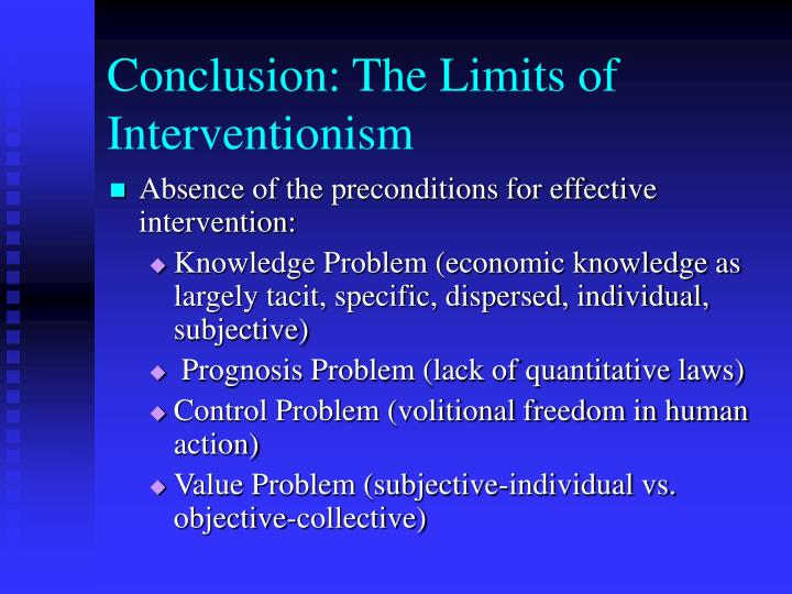 Conclusion: The Limits of Interventionism