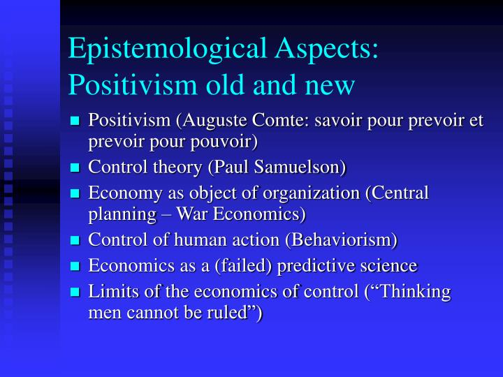 Epistemological Aspects: Positivism old and new
