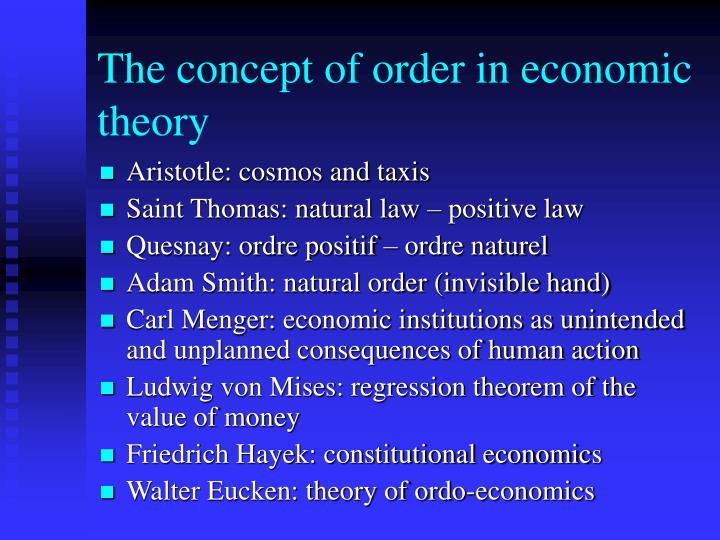 The concept of order in economic theory