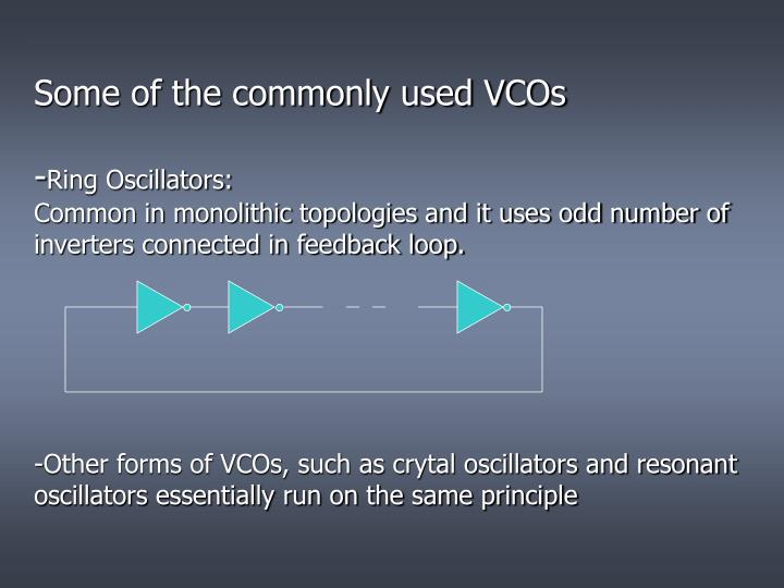 Some of the commonly used VCOs