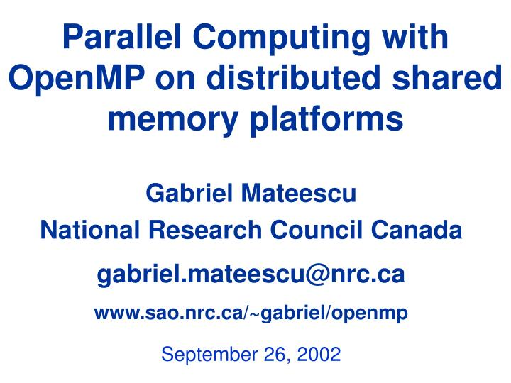 parallel computing with openmp on distributed shared memory platforms n.