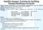 satellite imagery training for building disaster resilience in pacific
