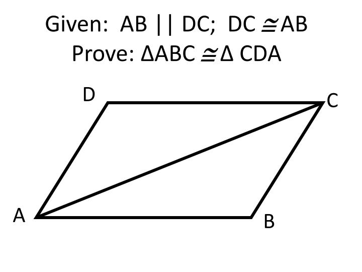 Given:  AB    DC;  DC