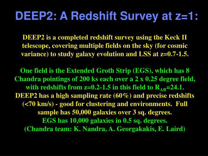Deep2 a redshift survey at z 1