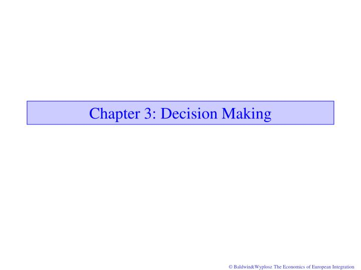 Chapter 3 decision making