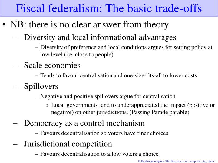 Fiscal federalism: The basic trade-offs