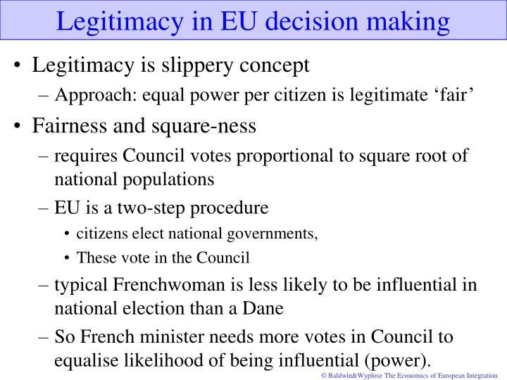 Legitimacy in EU decision making