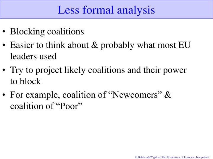 Less formal analysis