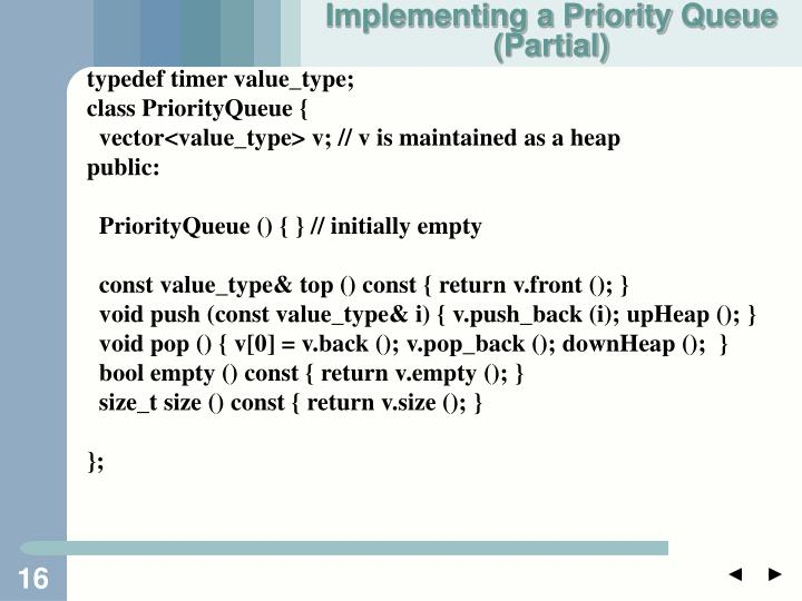 Implementing a Priority