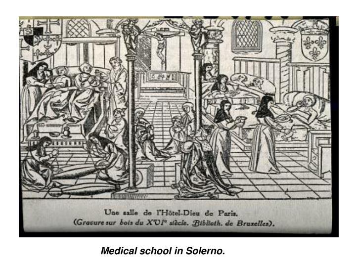 Medical school in Solerno.