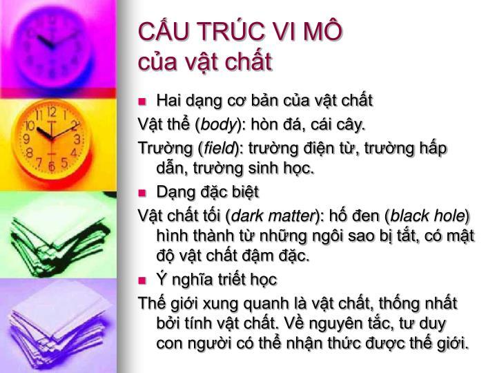 CẤU TRÚC VI MÔ