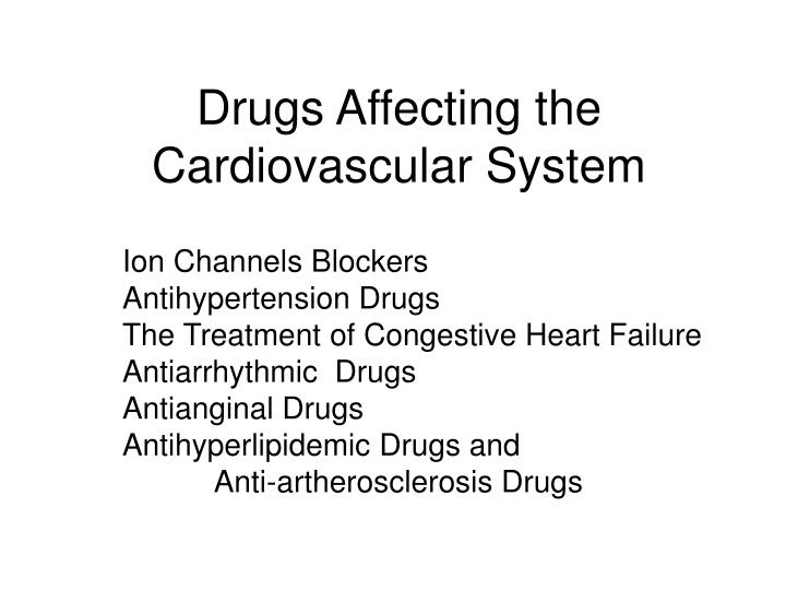 drugs affecting the cardiovascular system n.