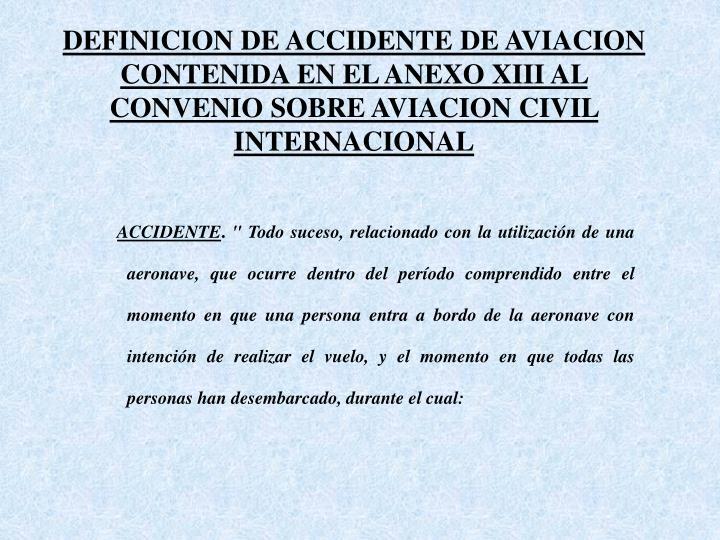 DEFINICION DE ACCIDENTE DE AVIACION