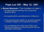 pope leo xiii may 15 1891
