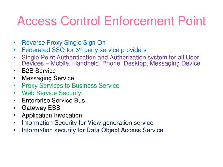Access Control Enforcement Point