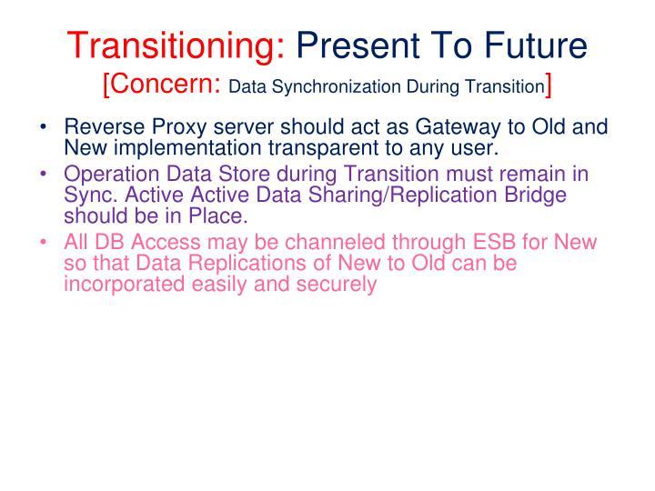 Transitioning: