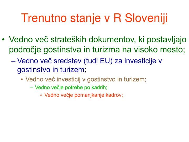 Trenutno stanje v r sloveniji