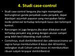 4 studi case control1