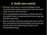 4 studi case control2