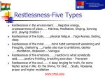 restlessness five types