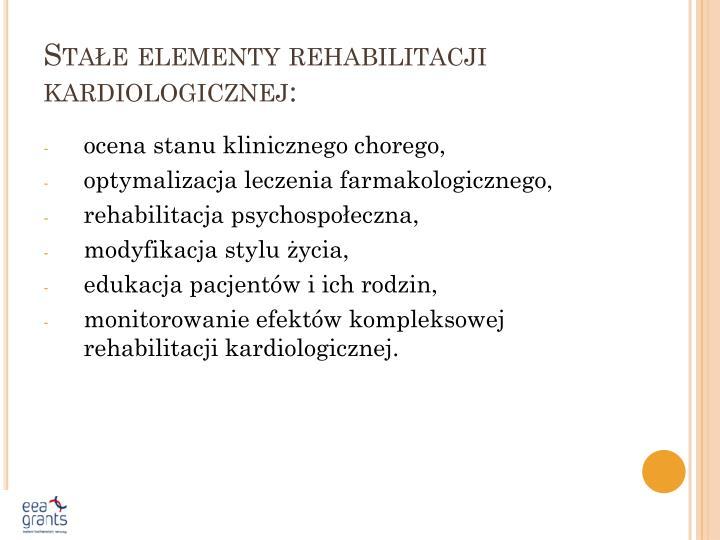 Sta e elementy rehabilitacji kardiologicznej