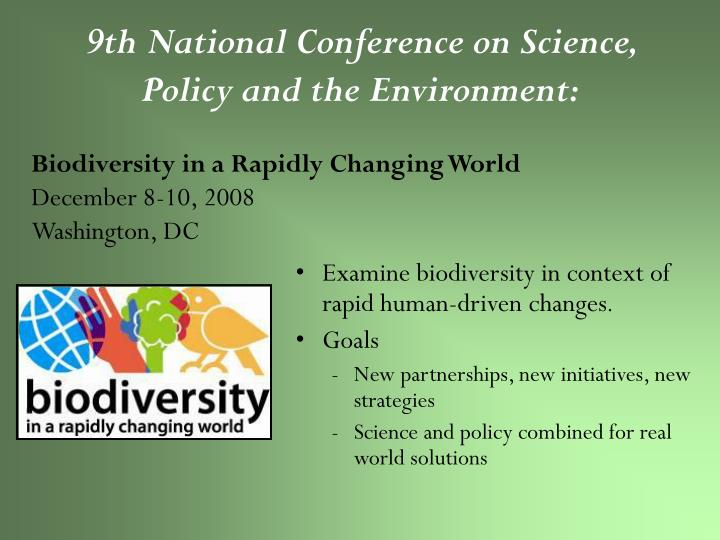 9th National Conference on Science, Policy and the Environment: