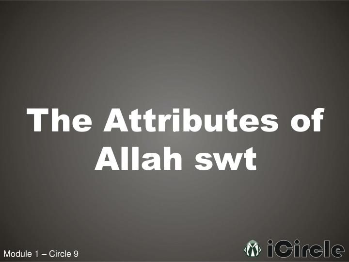 The Attributes of Allah swt
