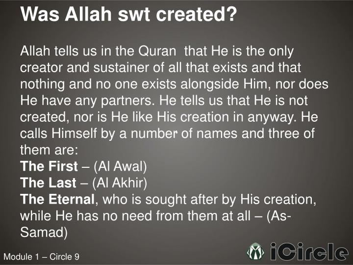 Was Allah swt created?