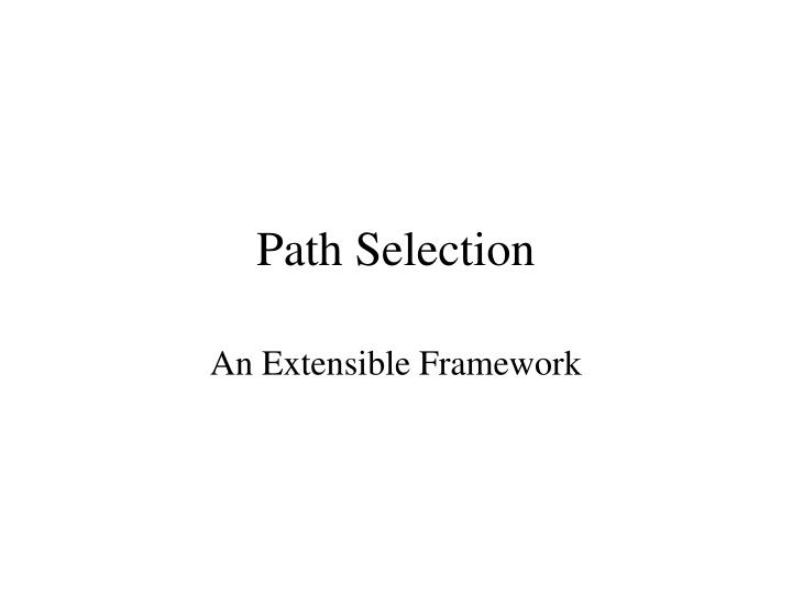 path selection n.