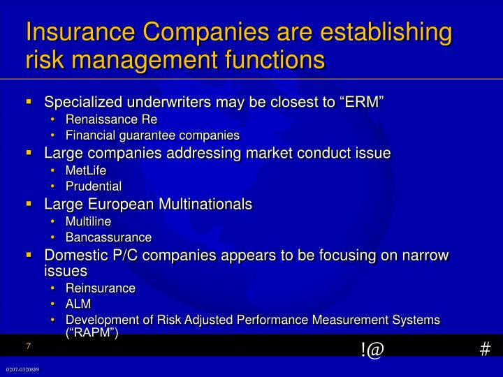 Insurance Companies are establishing risk management functions