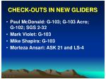 check outs in new gliders