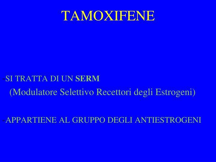 TAMOXIFENE