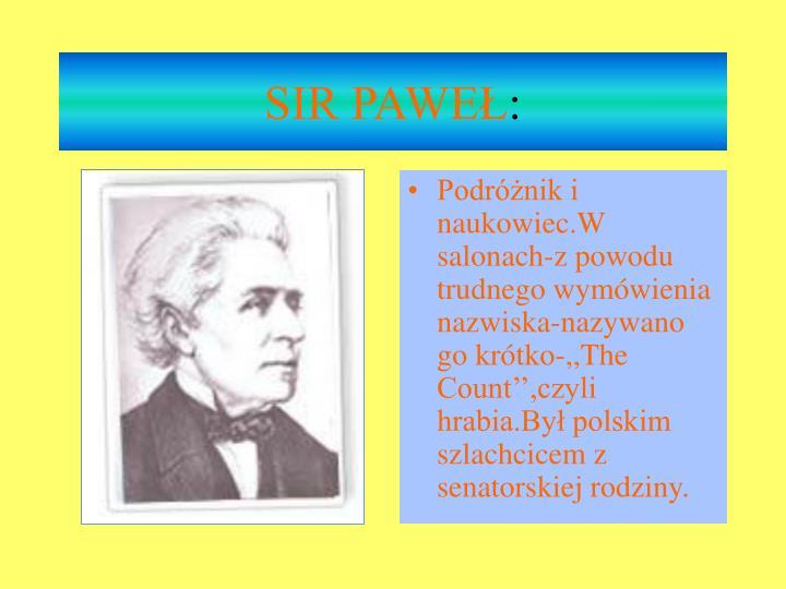 SIR PAWEŁ