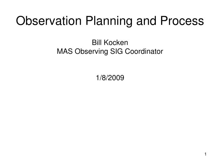 observation planning and process n.