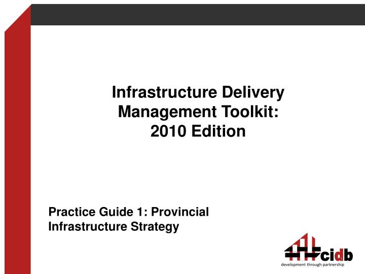 infrastructure delivery management toolkit 2010 edition n.