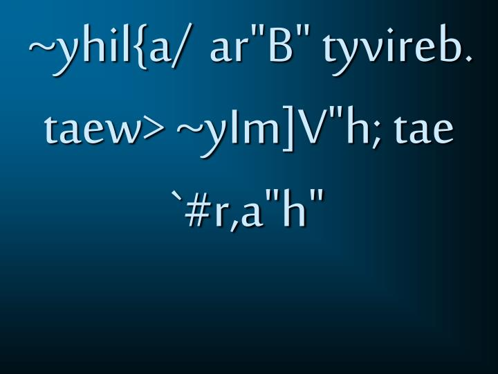 ~yhil{a/